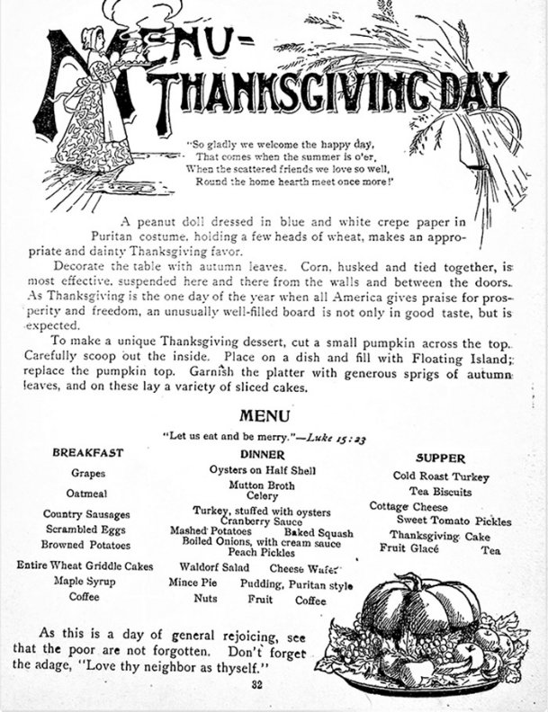 A Thanksgiving menu suggested in The New Dixie Receipt Book, a 1902 cookbook that belonged  to Sallie Billups of Columbus.