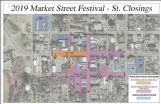Pictured is a map of street closings for the 2019 Market Street Festival. Closures will begin at 6 a.m. Friday and all streets will reopen at 9 p.m. Saturday.